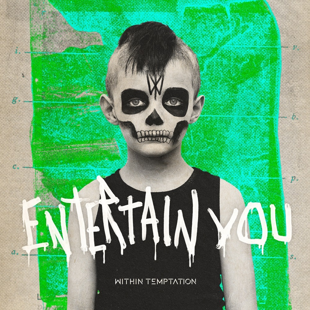Within Temptation - Entertain You