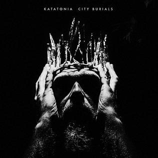 Katatonia- City Burials